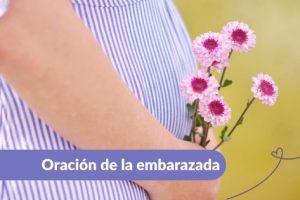 Oración de la embarazada Maternar