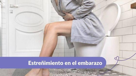 Estreñimiento en el embarazo Maternar.co