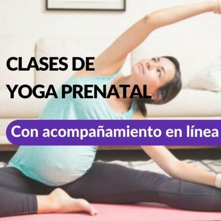 CLASES DE YOGA PRENATAL – ONLINE