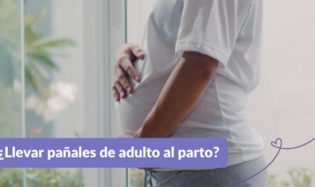 ¿Por qué llevar pañales de adulto al parto?